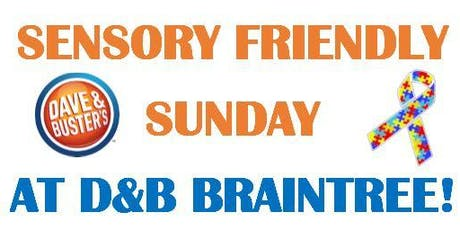 Sensory Friendly Sunday at Dave & Buster's Braintree!  tickets