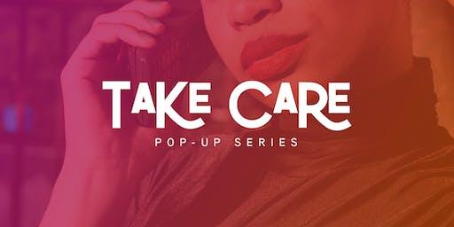 Take Care Pop-Up Series MIAMI