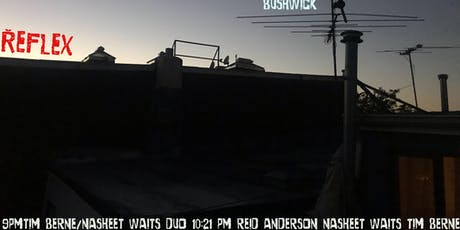 Tim Berne Reflex w/ Nasheet Waits & Reid Anderson tickets