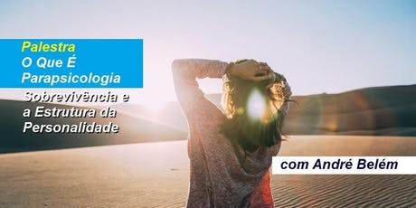 André Belém - Palestra O Que É Parapsicologia ingressos
