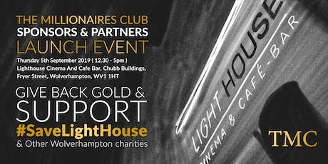 The Millionaires Club - Sponsors & Partners Launch tickets
