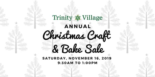 Annual Christmas Craft & Bake Sale at Trinity Village