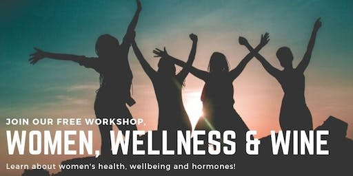 Women, Wellness and Wine