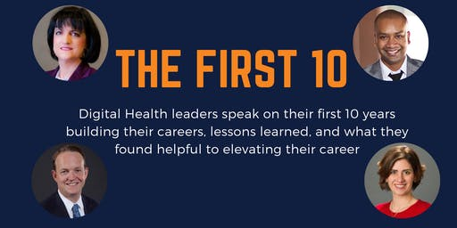 The First 10 : A Forces Behind Healthcare Panel