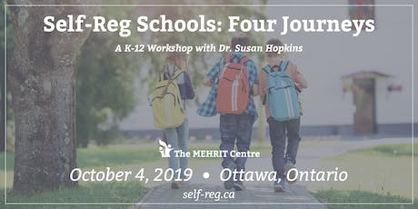 Self-Reg Schools: Four Journeys (Ottawa 2019) tickets