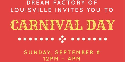 Dream Factory Carnival Craze Day!