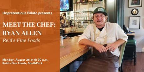 Meet the Chef: Ryan Allen of Reid's Fine Foods tickets