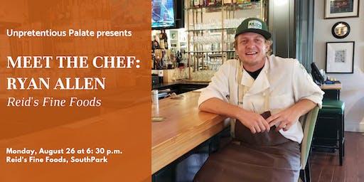 Meet the Chef: Ryan Allen of Reid's Fine Foods