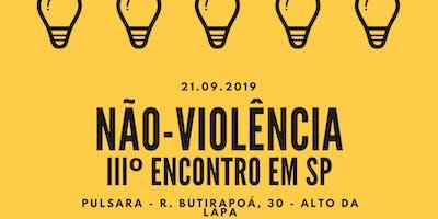 III Encontro com a Não-Violência (Tema: CNV e Conexões Humanas)