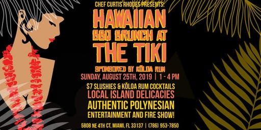 Cafe Roval Presents: Hawaiian BBQ Brunch at the Tiki Bar!