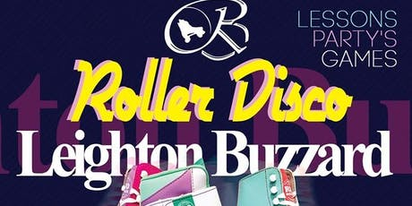Leighton Buzzard Roller Disco - RollBack tickets