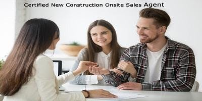 Become a Certified New Construction Onsite Sales Agent - 6 CE Credit Plus Certificate! Peachtree Corners
