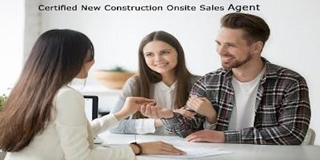 Become a Certified New Construction Onsite Sales Agent - 6 CE Credit Plus Certificate! Peachtree Corners tickets