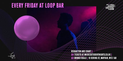 Fridays at The Loop (Mayfair) // £3 Drinks
