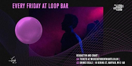 Fridays at The Loop (Mayfair) // £3 Drinks