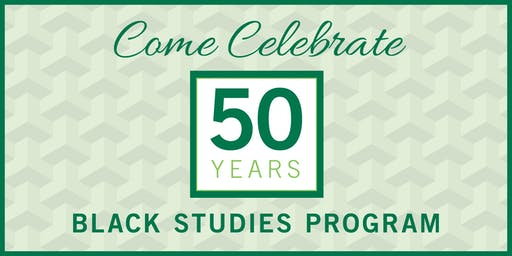 CSU's Black Studies Program 50th Anniversary Celebration