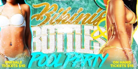 """Bikinis & Bottles""  THE LAST POOL LITUATION OF THE YEAR‼️ *PRE-SALE ONLY* tickets"
