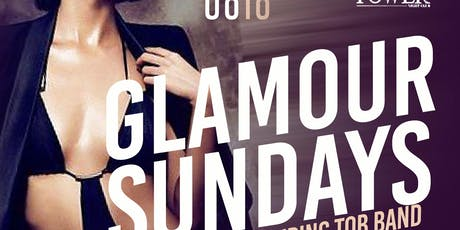 GlamourSundays/TheOfficial AfterParty  w/ TOB LIVE @ #GlamourSundays tickets