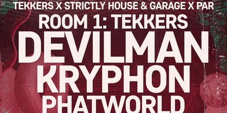 Tekkers X Strictly House And Garage X PAR Friday 27th September tickets