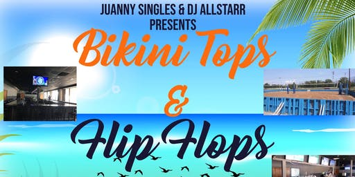 Bikini tops and flip-flops(Day Party)