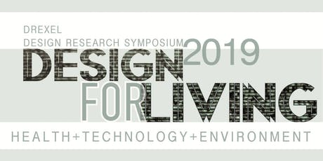 Drexel Design Research Symposium 2019 Design for Living tickets