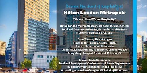 HILTON LONDON METROPOLE -  OPEN DAY - Bartenders / Barista / F&B Assistants