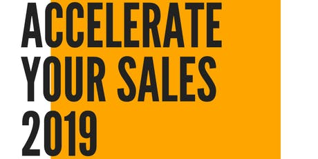ACCELERATE YOUR SALES - From Lead To Sales and Profit Maximisation tickets