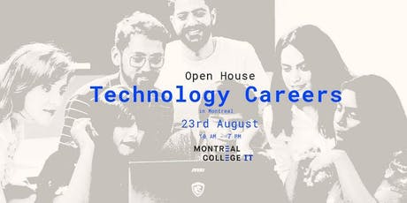 Top Technology careers in Montreal Open house tickets