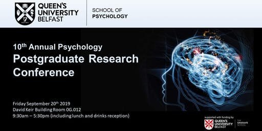 Queen's Psychology Postgraduate Conference 2019