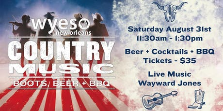 WYES BOOTS, BEER + BBQ  tickets