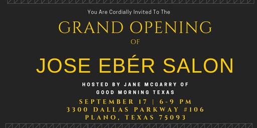 José Eber Grand Opening