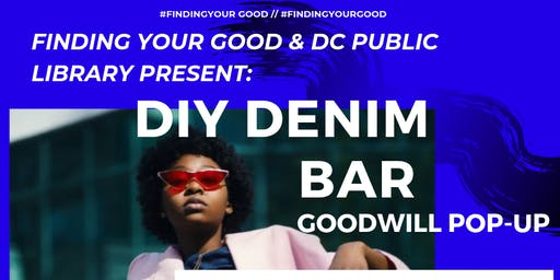 Do-It-Yourself Denim Bar & Goodwill Pop-Up