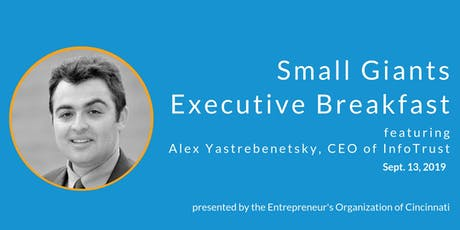 Small Giants Executive Breakfast featuring Alex Yastrebenetsky tickets