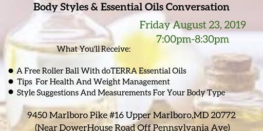 Body Styles & Essential Oils Conversation