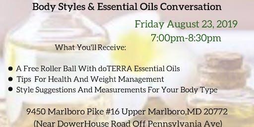Body Styles & Essential Oils Conversation