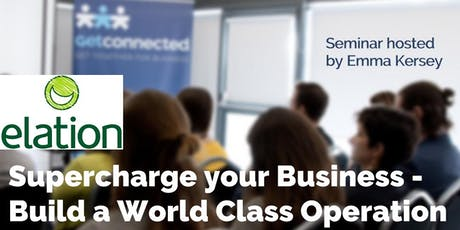 Supercharge your Business - Build a World Class Operation tickets