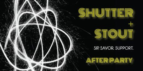 Shutter & Stout AFTER PARTY 2019 @ The Conrad tickets