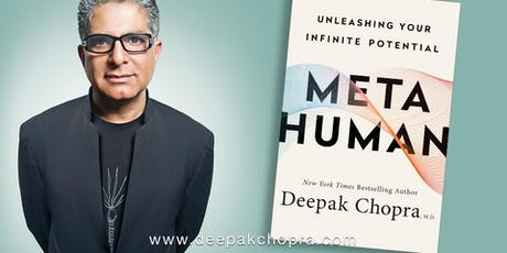 Deepak Chopra: MetaHuman tickets