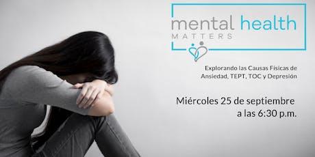 La salud mental importa: explorar las causas físicas de ansiedad, trastorno de estrés postraumático tickets