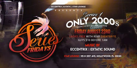 Only 2000s #SeriesFridays tickets