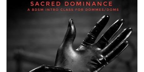 Sacred Dominance tickets