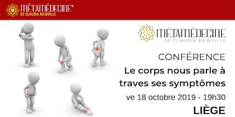 Conférence de Métamédecine: comprendre le langage des symptômes tickets