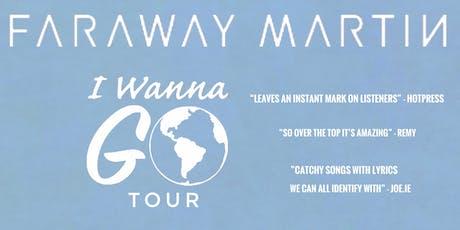 Faraway Martin - Live at the Library, Ballinrobe Homecoming ( I Wanna Go Tour) tickets