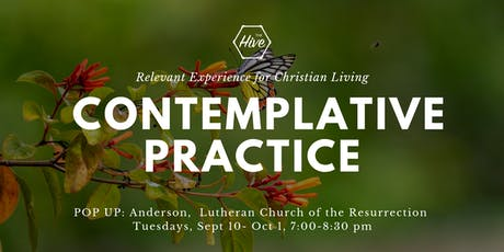 Christian Contemplative Practice- Hive Anderson POPUP tickets