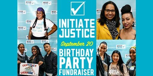 Initiate Justice's 3rd Birthday Fundraiser