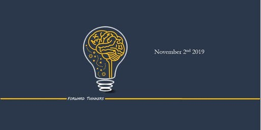 The Forward Thinkers Conference 2019