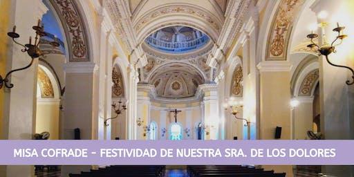 Misa Cofrade - Festividad de Nuestra Sra. de los Dolores