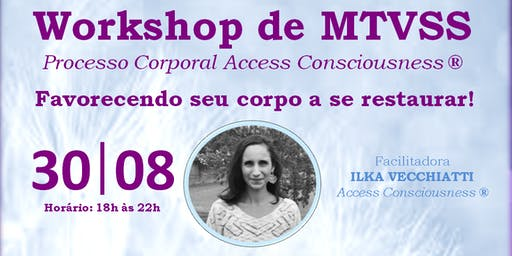 MTVSS Access Consciousness® - Workshop