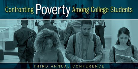 Confronting Poverty Among College Students - Third Annual Conference tickets