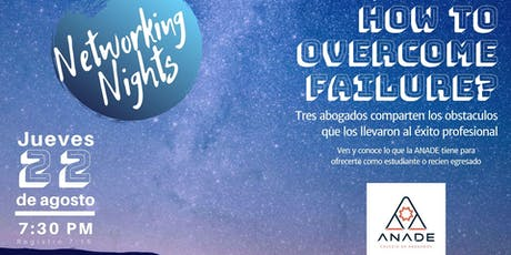 Anade Networking Nights: How to overcome failure? tickets